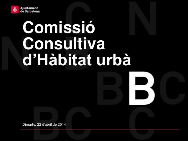 SSTG Comissió Consultiva d'Hàbitat Urbà 22/04/2014