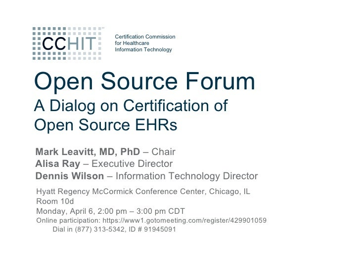 Certification Commission                        for Healthcare                        Information Technology     Open Sour...