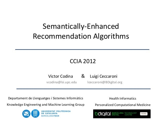 Semantically-Enhanced                Recommendation Algorithms                                        CCIA 2012           ...