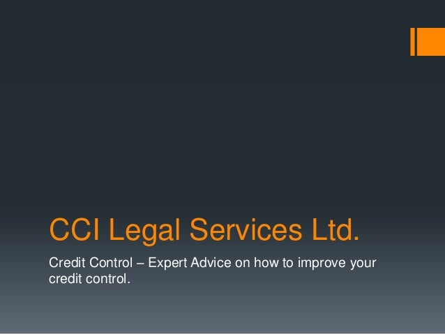 Expert advice on how to improve your Credit Control. CCI Legal. Huw Williams