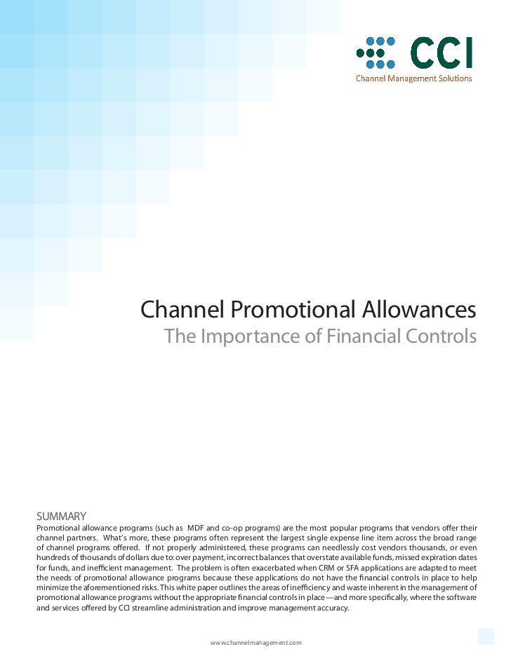 Channel Promotional Allowances                                     The Importance of Financial ControlsSUMMARYPromotional ...