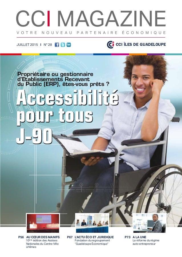 """A LA UNE La réforme du régime auto-entrepreneur L'ACTU ÉCO ET JURIDIQUE Fondation du regroupement """"Guadeloupe Économique"""" ..."""