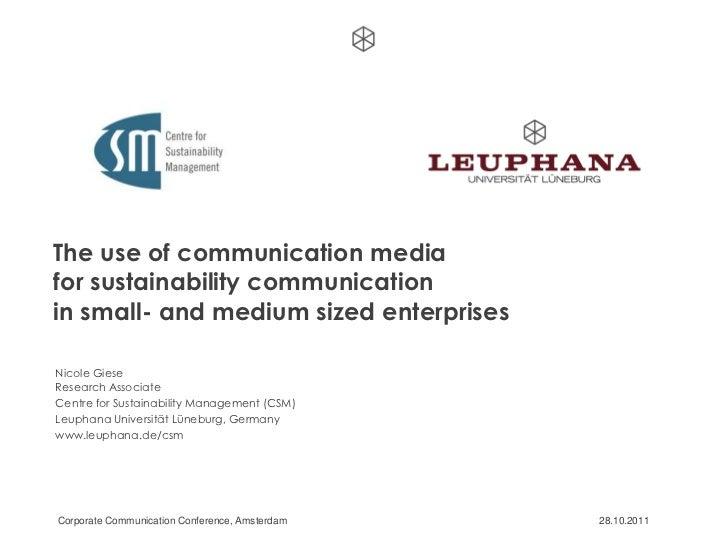 The use of communication mediafor sustainability communicationin small- and medium sized enterprisesNicole GieseResearch A...