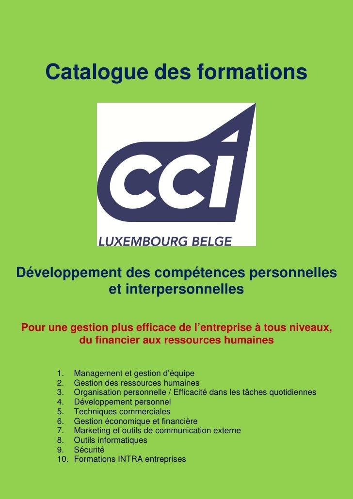 Catalogue des formationsDéveloppement des compétences personnelles           et interpersonnellesPour une gestion plus eff...