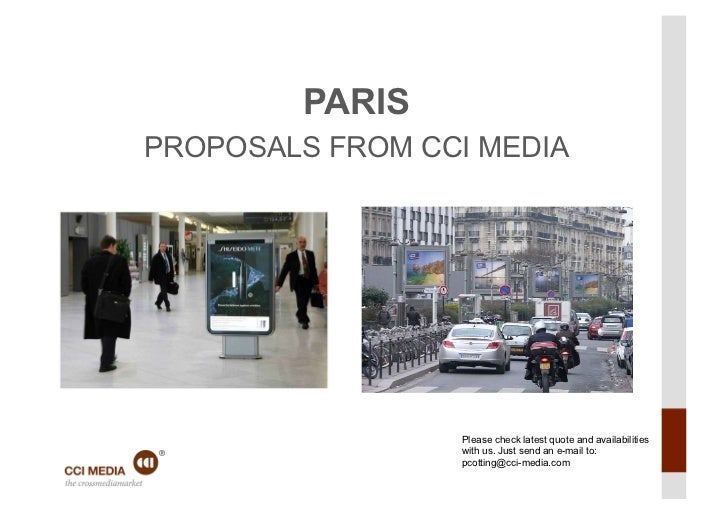 PARISPROPOSALS FROM CCI MEDIA                 Please check latest quote and availabilities                 with us. Just s...