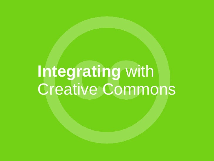 Integrating with Creative Commons (TELDAP 2009)