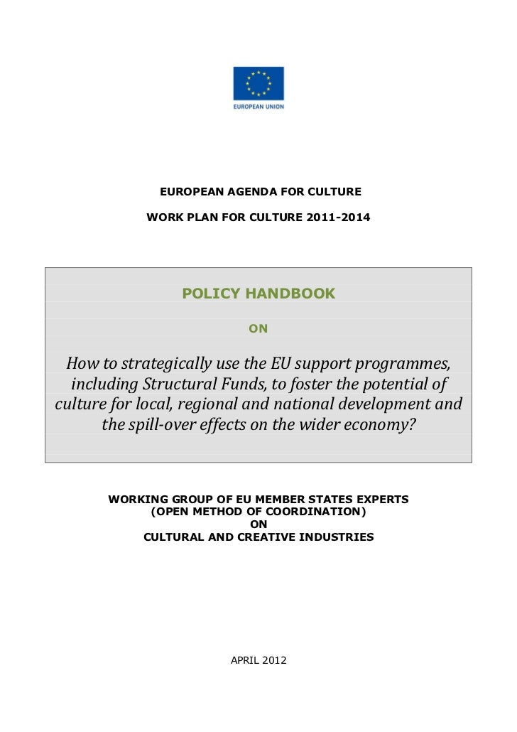 EUROPEAN AGENDA FOR CULTURE            WORK PLAN FOR CULTURE 2011-2014                 POLICY HANDBOOK                    ...