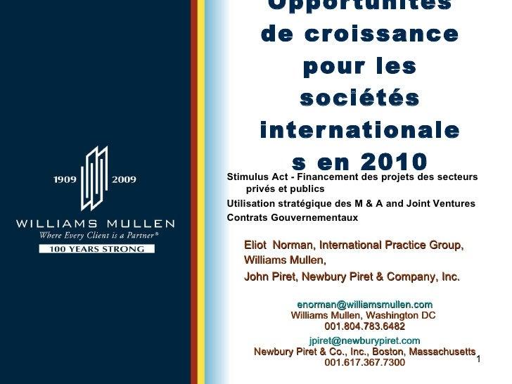 Opportunités de croissance pour les sociétés internationales en 2010 Eliot  Norman, International Practice Group, Williams...