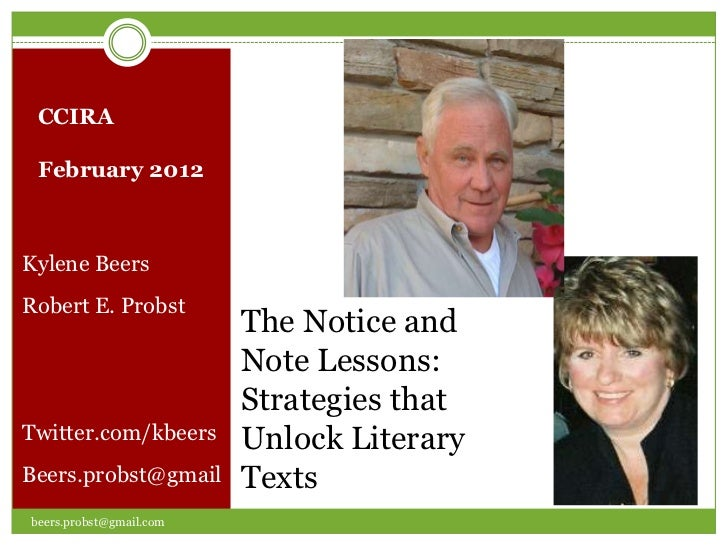 The Notice and Note Lessons for Reading Literary Texts presented at CCIRA by Kylene Beers and Bob Probst