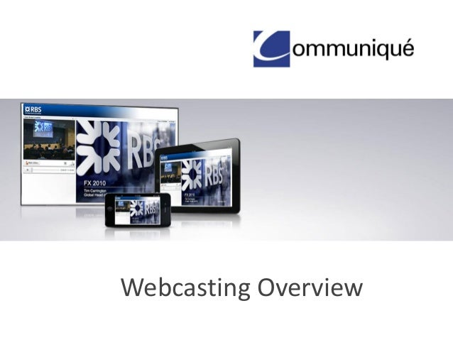Webcasting Overview