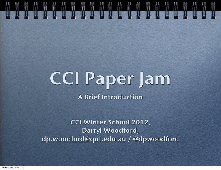 CCI Paper Jam                              A Brief Introduction                            CCI Winter School 2012,        ...