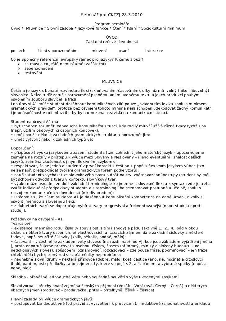 Seminář pro CKTZJ 28.3.2010                                          Program seminářeÚvod * Mluvnice * Slovní zásoba * Jaz...