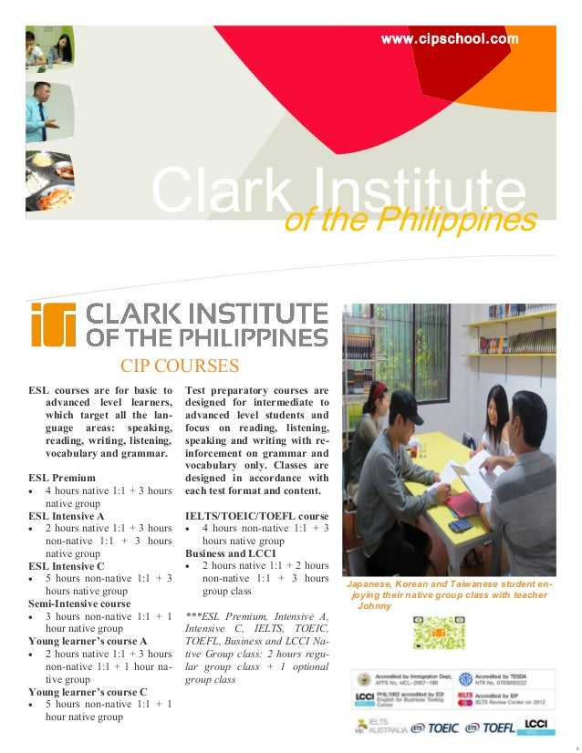 www.cipschool.com  ClarkofInstitute the Philippines CIP COURSES ESL courses are for basic to advanced level learners, whic...