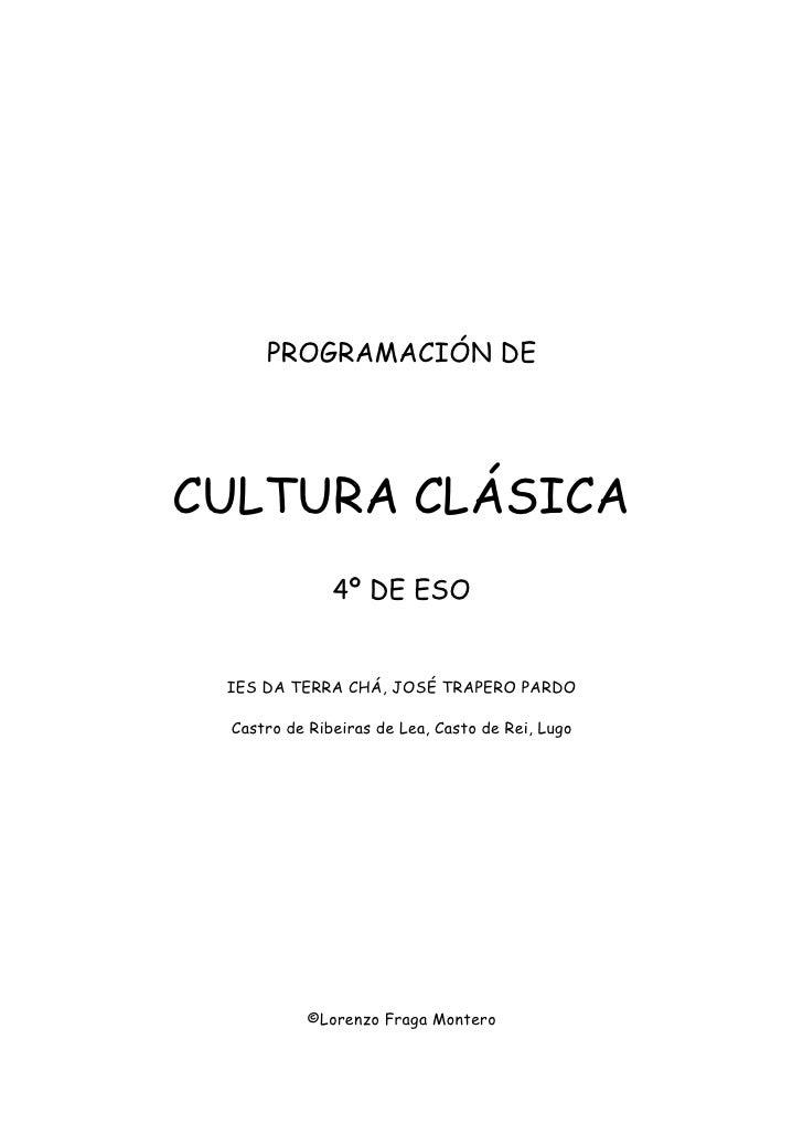 PROGRAMACIÓN CULTURA CLÁSICA 4º ESO
