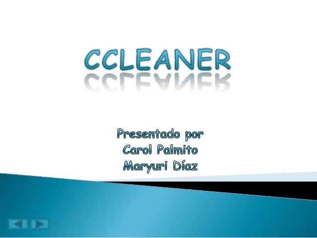Ccleaner es una aplicación gratuita que tiene como propósito mejorar el rendimiento del equipo. Mediante la eliminación de...