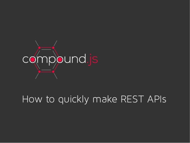 How to quickly make REST APIs with CompoundJS