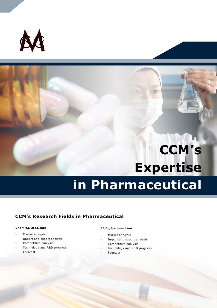 CCM's                                           Expertise                                   in Pharmaceutical  CCM's Resea...