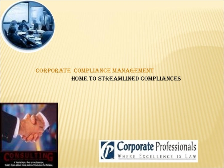 Corporate Compliance Management Home to Streamlined Compliances