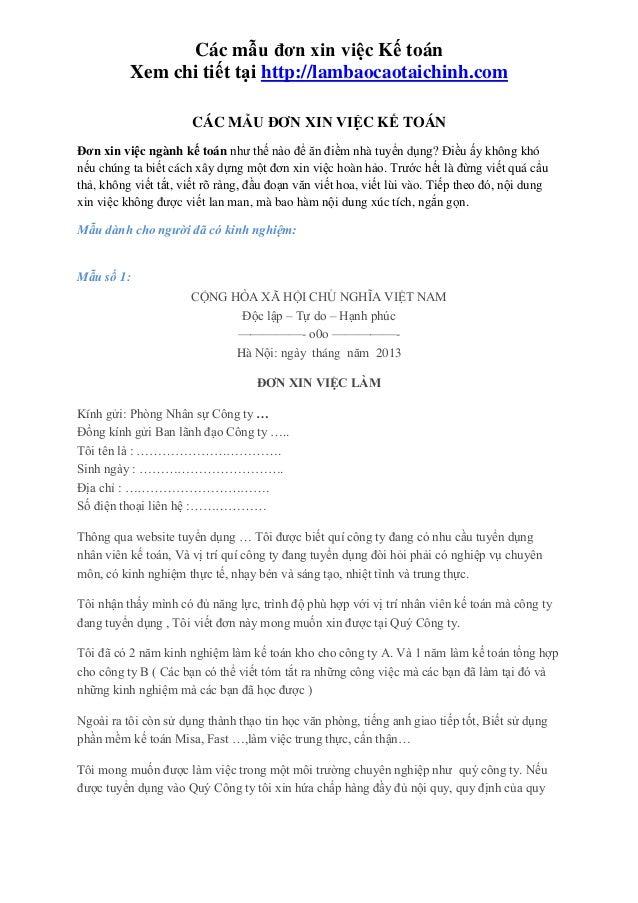 Các mẫu đơn xin việc Kế toán Xem chi tiết tại http://lambaocaotaichinh.com CÁC MẪU ĐƠN XIN VIỆC KẾ TOÁN Đơn xin việc ngành...