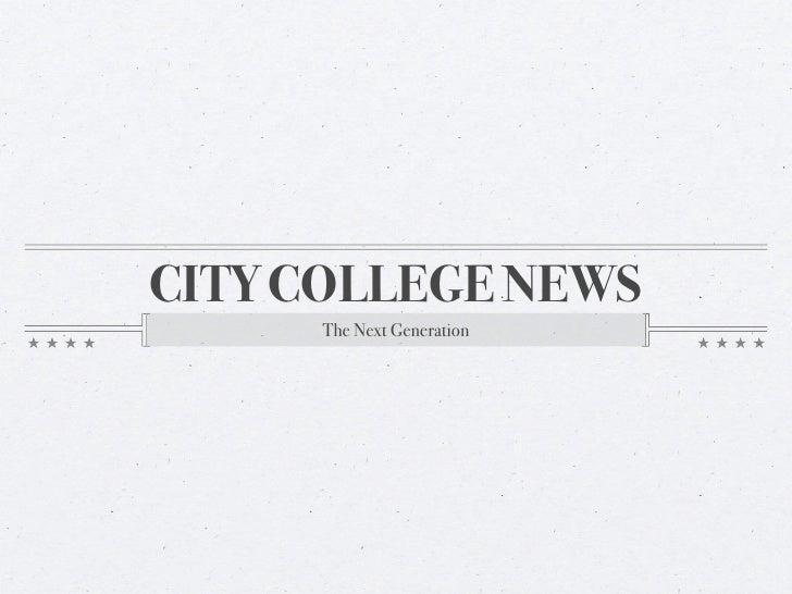 City College News: The Next Generation