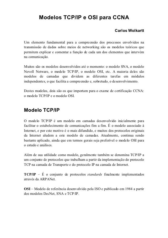 Modelos TCP/IP e OSI para CCNA                                                             Carlos WolkarttUm elemento fund...