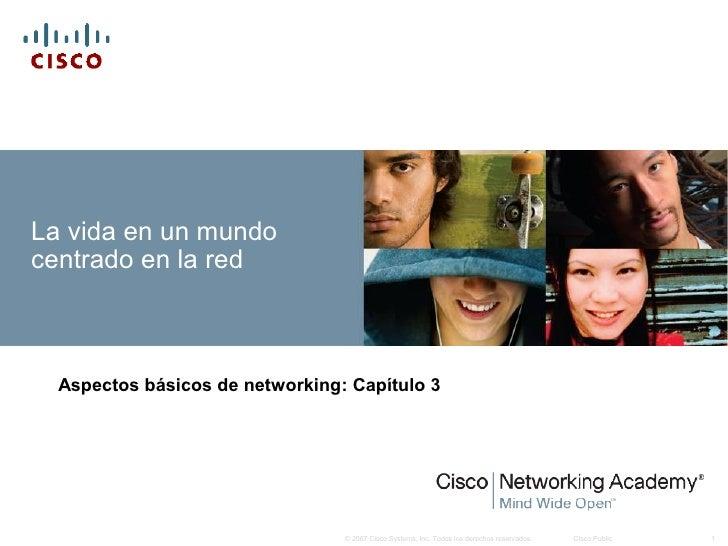 Ccna1, cap 3