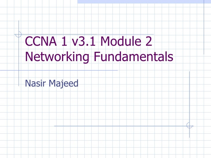 Ccna1v3 Mod02 Class