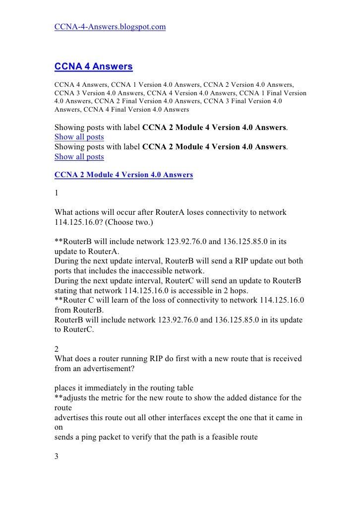 CCNA-4-Answers.blogspot.com    CCNA 4 Answers CCNA 4 Answers, CCNA 1 Version 4.0 Answers, CCNA 2 Version 4.0 Answers, CCNA...