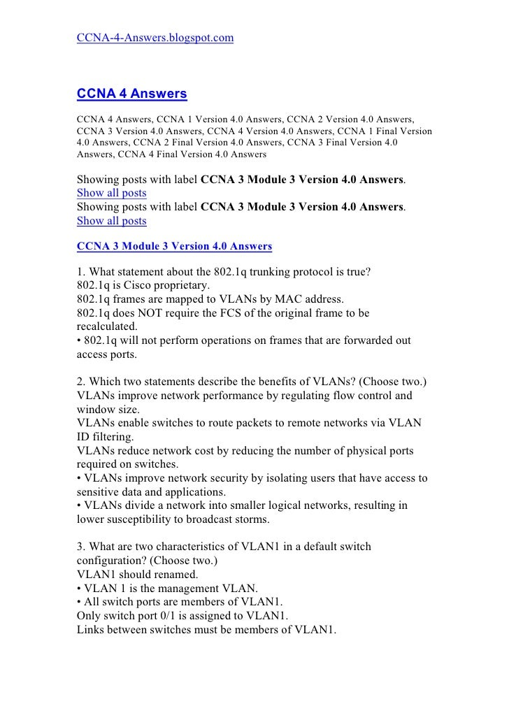 CCNA-4-Answers.blogspot.com    CCNA 4 Answers CCNA 4 Answers, CCNA 1 Version 4.0 Answers, CCNA 2 Version 4.0 Answers, CCNA...