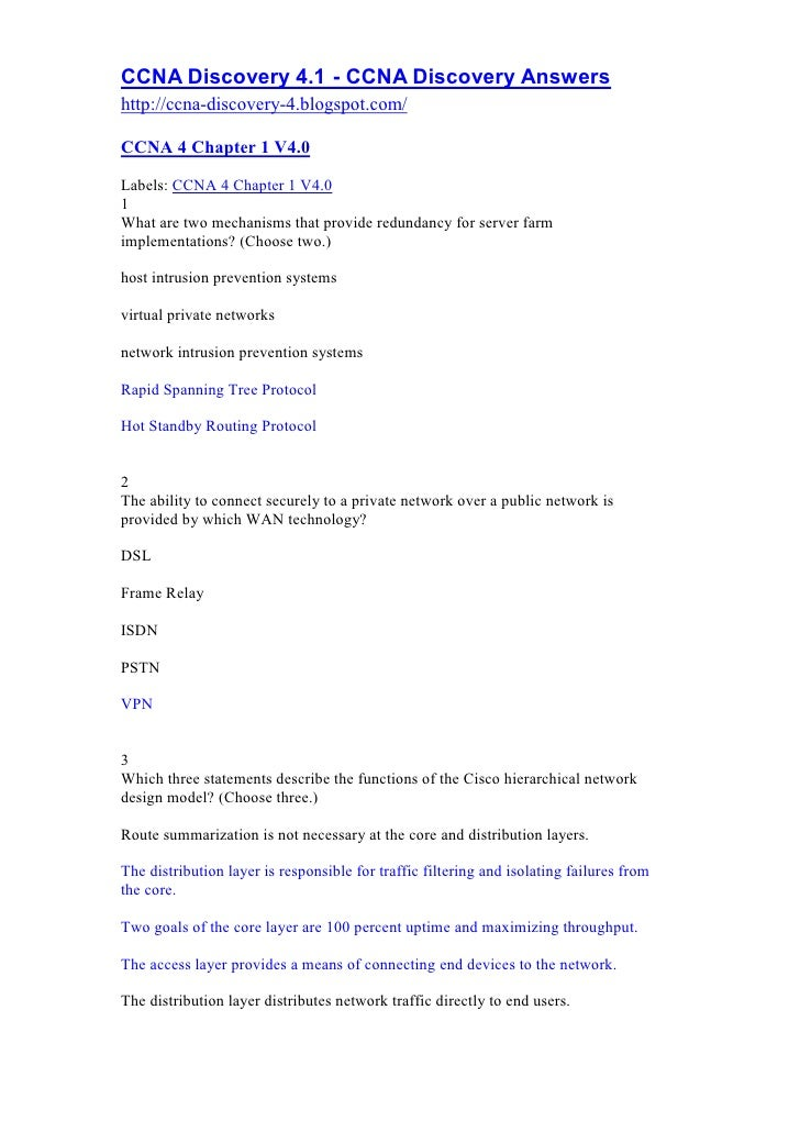 CCNA Discovery 4.1 - CCNA Discovery Answers http://ccna-discovery-4.blogspot.com/  CCNA 4 Chapter 1 V4.0  Labels: CCNA 4 C...