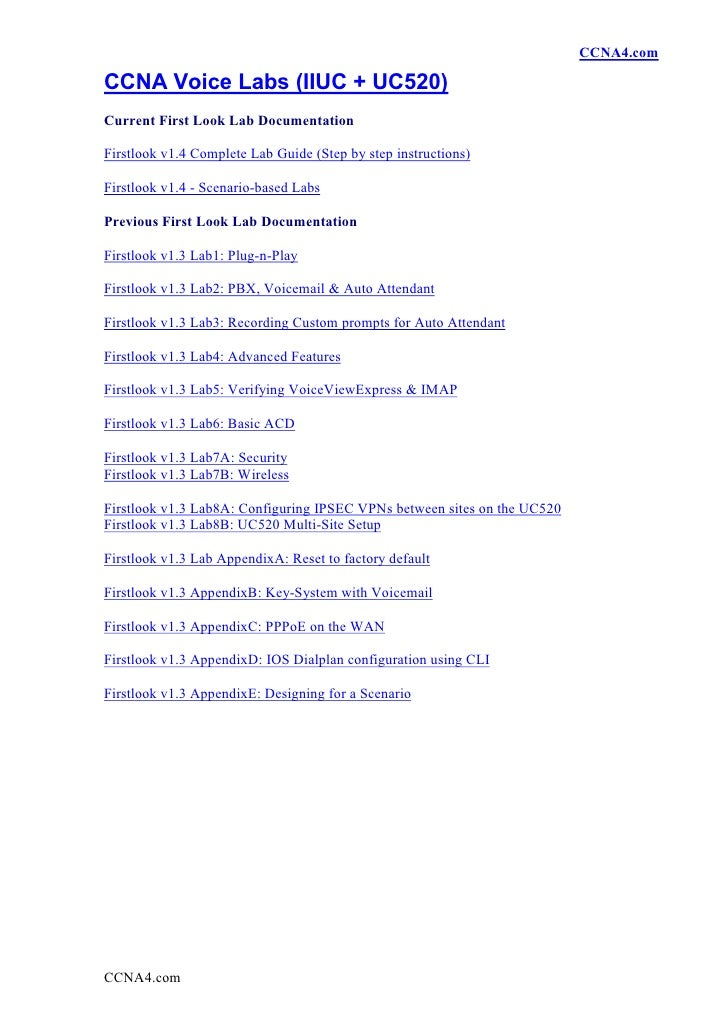 CCNA4.com  CCNA Voice Labs (IIUC + UC520) Current First Look Lab Documentation  Firstlook v1.4 Complete Lab Guide (Step by...