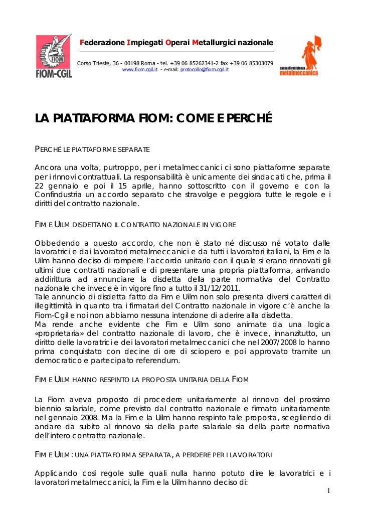 Federazione Impiegati Operai Metallurgici nazionale            Corso Trieste, 36 - 00198 Roma - tel. +39 06 85262341-2 fax...