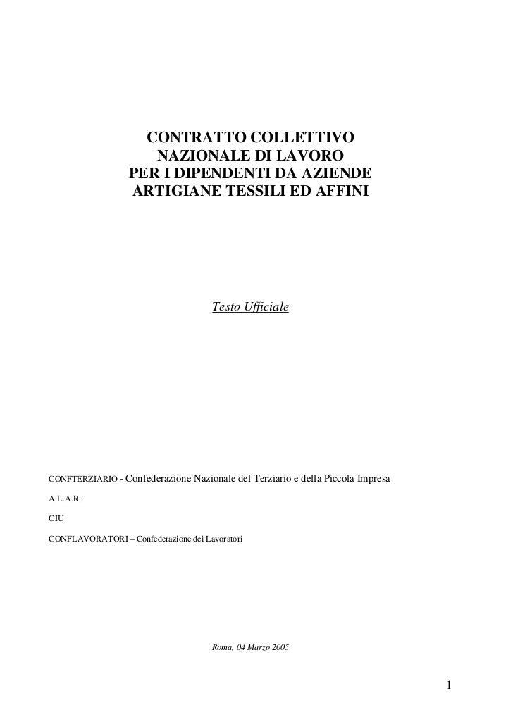 CONTRATTO COLLETTIVO                      NAZIONALE DI LAVORO                   PER I DIPENDENTI DA AZIENDE               ...