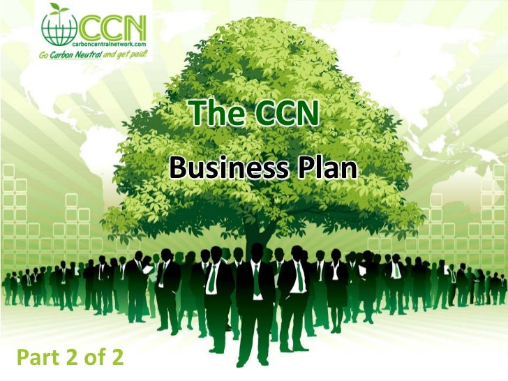 The CCN              Business PlanPart 2 of 2