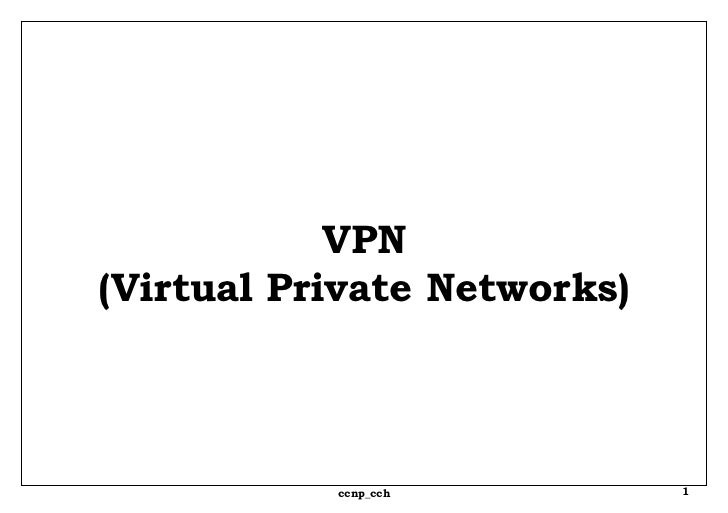 VPN (Virtual Private Networks)