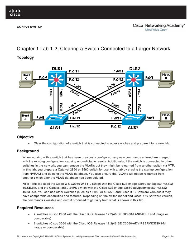CCNPv6 SWITCHChapter 1 Lab 1-2, Clearing a Switch Connected to a Larger NetworkTopologyObjective           •     Clear the...