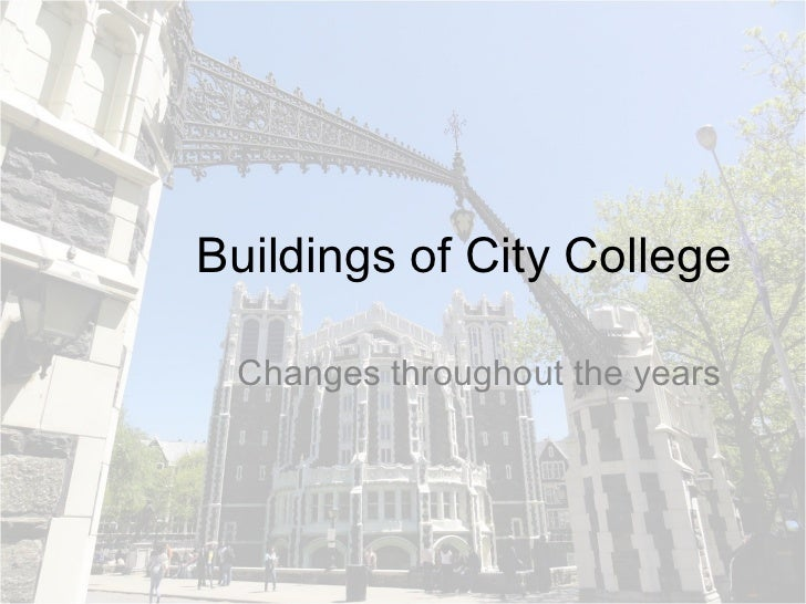 Buildings of City College Changes throughout the years