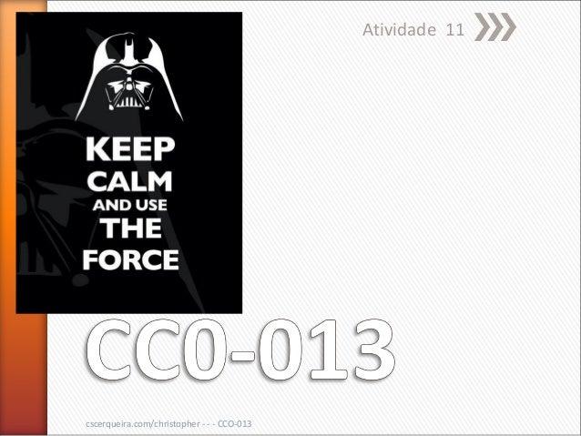 Atividade 11cscerqueira.com/christopher - - - CCO-013