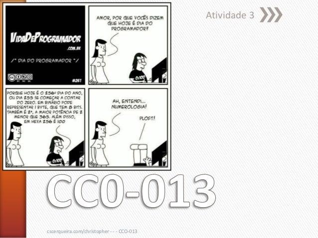 Atividade 3cscerqueira.com/christopher - - - CCO-013