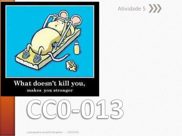 Atividade 5cscerqueira.com/christopher - - - CCO-013