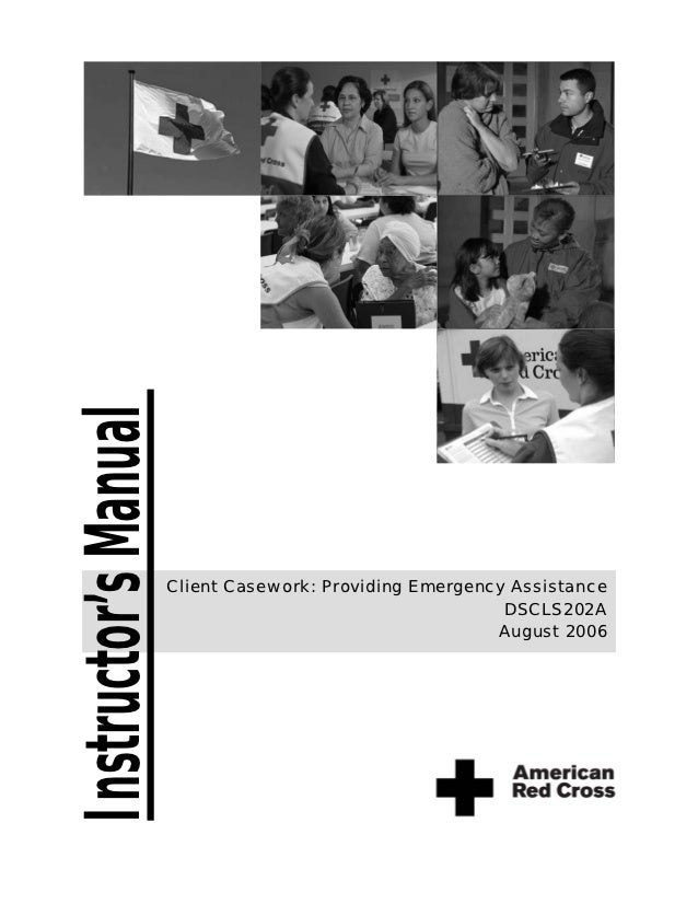 Instructor's Manual                      Client Casework: Providing Emergency Assistance                                  ...
