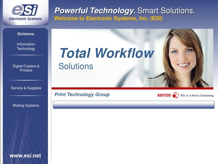 Powerful Technology. Smart Solutions.<br />Welcome to Electronic Systems, Inc. (ESI)<br />Divisions:<br />Information<br /...