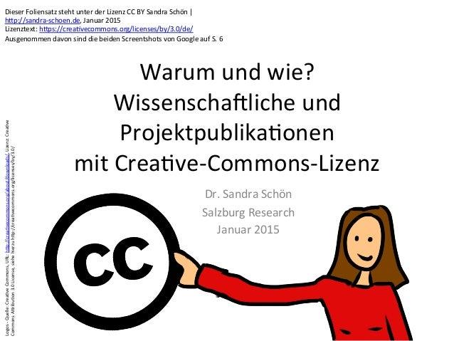 Warum  und  wie?   Wissenscha0liche  und   Projektpublika9onen     mit  Crea9ve-‐Commons-‐Lizenz   Dr....