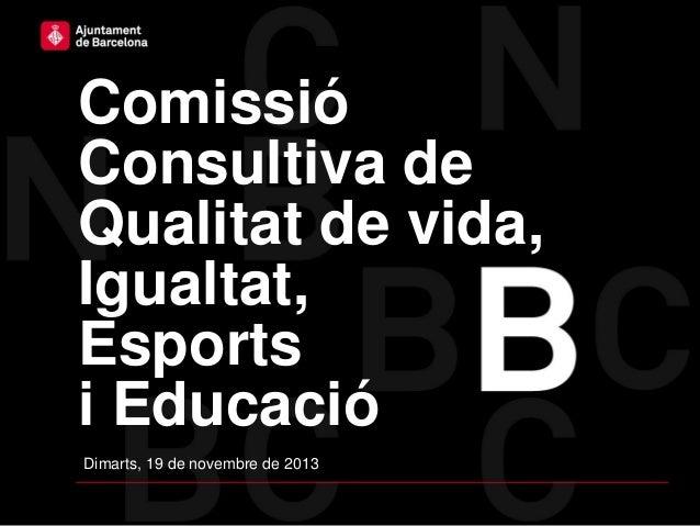 SSTG: Comissió Consultiva de Qualitat de Vida, Igualtat, Esports i Educació