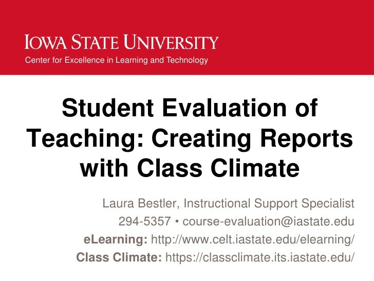 Center for Excellence in Learning and Technology  Student Evaluation ofTeaching: Creating Reports    with Class Climate   ...