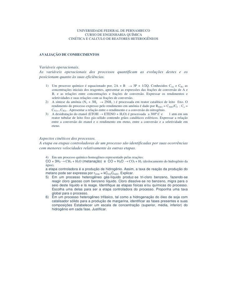 UNIVERSIDADE FEDERAL DE PERNAMBUCO                            CURSO DE ENGENHARIA QUÍMICA                    CINÉTICA E CA...