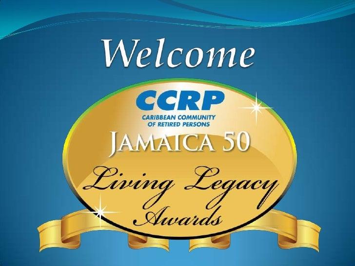 CCRP Jamaica 50 Legacy Awards Recipients