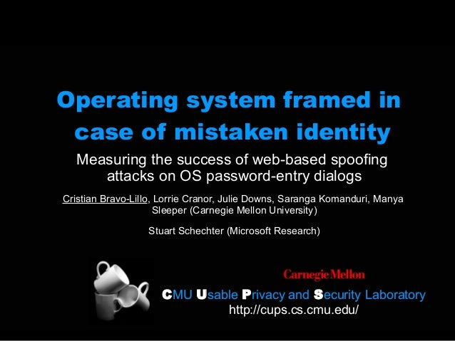 Operating system framed in case of mistaken identity
