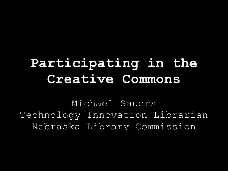 Participating in the Creative Commons (IL2008)