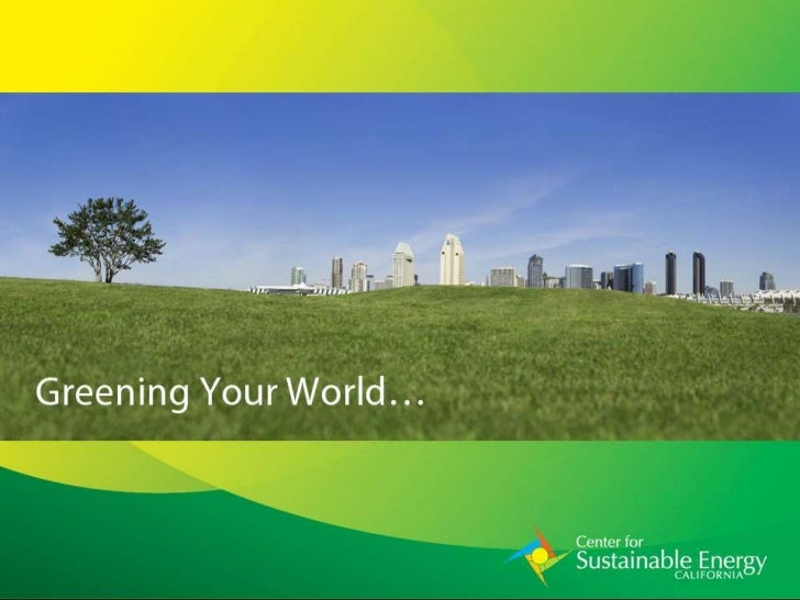 Vision: Creating a Sustainable Energy Future • Areas of Focus     •   Energy Efficiency     •   Renewable Energy     •   G...